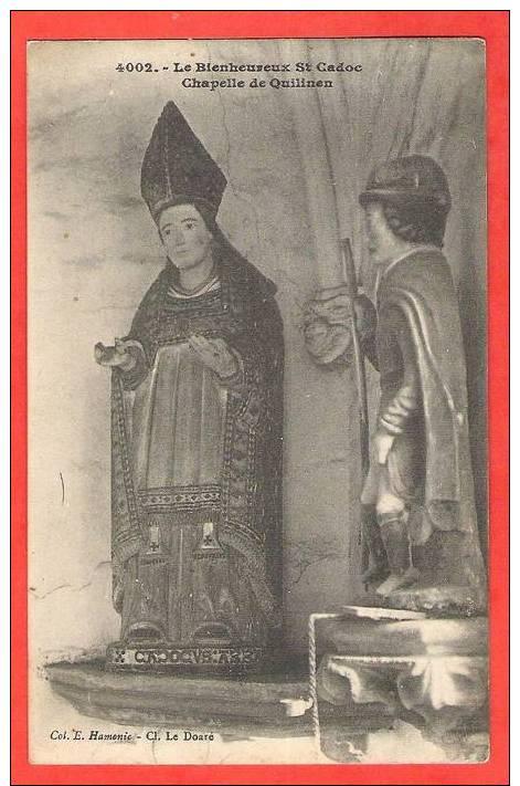 Chapelle De Quilinen  Le Bienheureux St Cadoc    EDT / N°  Hamonic 4002 - Ohne Zuordnung