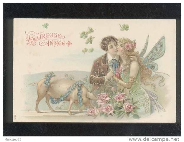Heureuse Année Couple  Elle Nymphe Avec Des Ailes & Un Cochon & Trèfles Porte Bonheur Pas D'édit.n° 462 Gaufrée - Cochons
