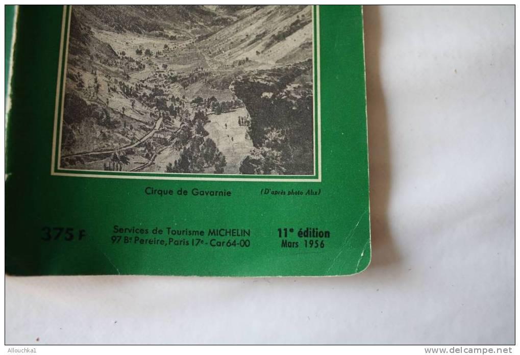 1956-GUIDE TOURISTIQUE - DU PNEU MICHELIN LES PYRENEES -195 PAGES D´INFORMATIONS ET DE PLANS -GUIDES-PROMENADE-PROGRAM M - Europe