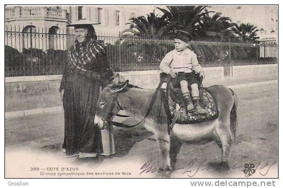 COTE D'AZUR 269 GROUPE SYMPATHIQUE DES ENVIRONS DE NICE 1905 (FEMME ET ENFANT SUR ANE) - Ezels