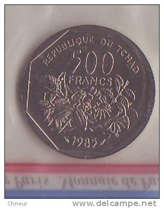 TCHAD  PIECE NEUVE ESSAI 500 FRANCS 1985 - Tchad