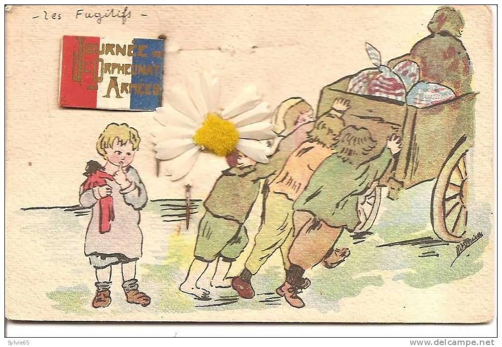 "JOURNEE DE L'ORPHELINAT DES ARMEES-cpa Illustrée""les Fugitifs"" - Militari"