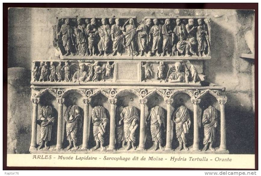 CPA  ARLES  Musée Lapidaire, Sarcophage Dit De Moïse, Hydria Tertulla, Orante - Arles
