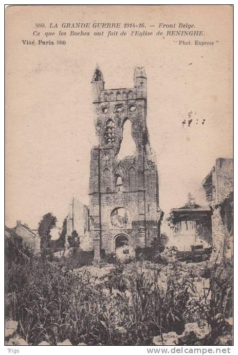 Reninghe (1914-1916) - Ce Que Les Boches Ont Fait De L'église - Lo-Reninge