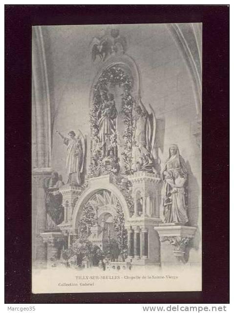 Tilly Sur Seulles Chapelle De La Ste Vierge édit.gabriel   Belle Carte - France