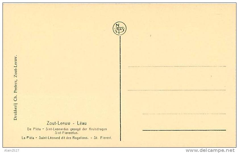 ZOUT-LEEUW - LEAU - De Pièta - Sint-Leonardus Gezegd Der Kruisdragen Sint-Florentlus - La Pièta - Saint-Léornard - Zoutleeuw