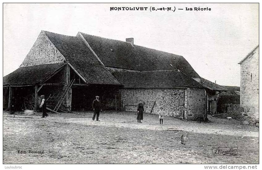77 MONTOLIVET FERME LA REORIE   EDIT BOULORE - France