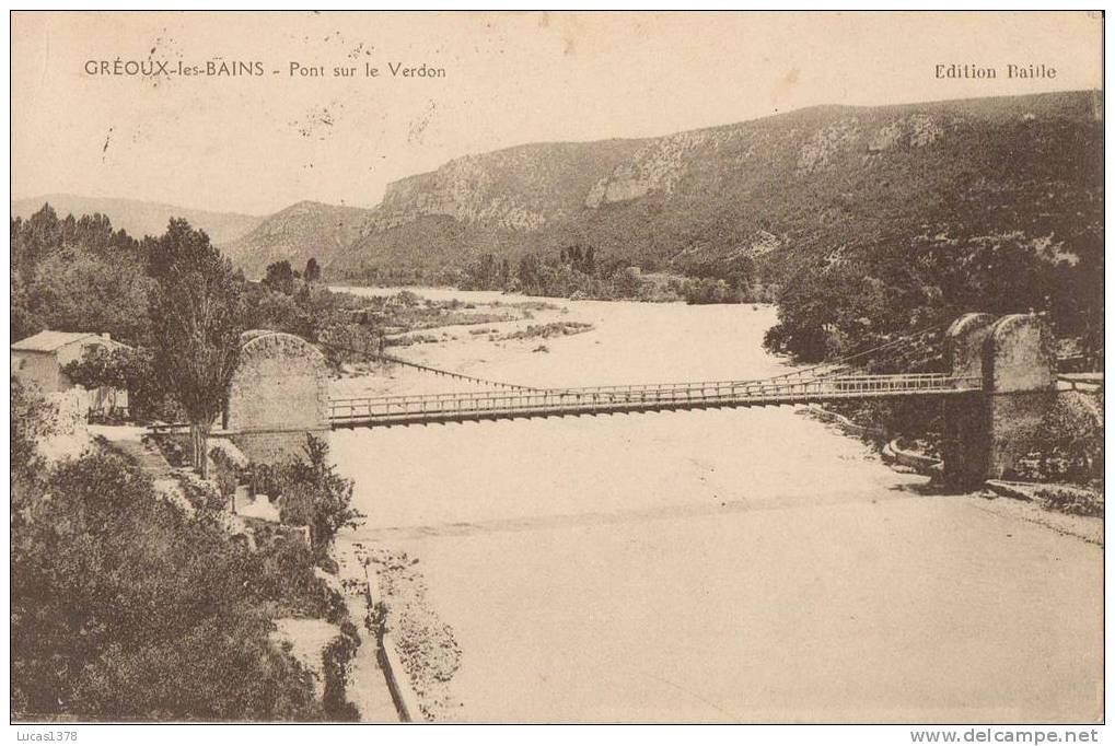 04 / GREOUX LES BAINS / PONT SUR LE VERDON - Gréoux-les-Bains