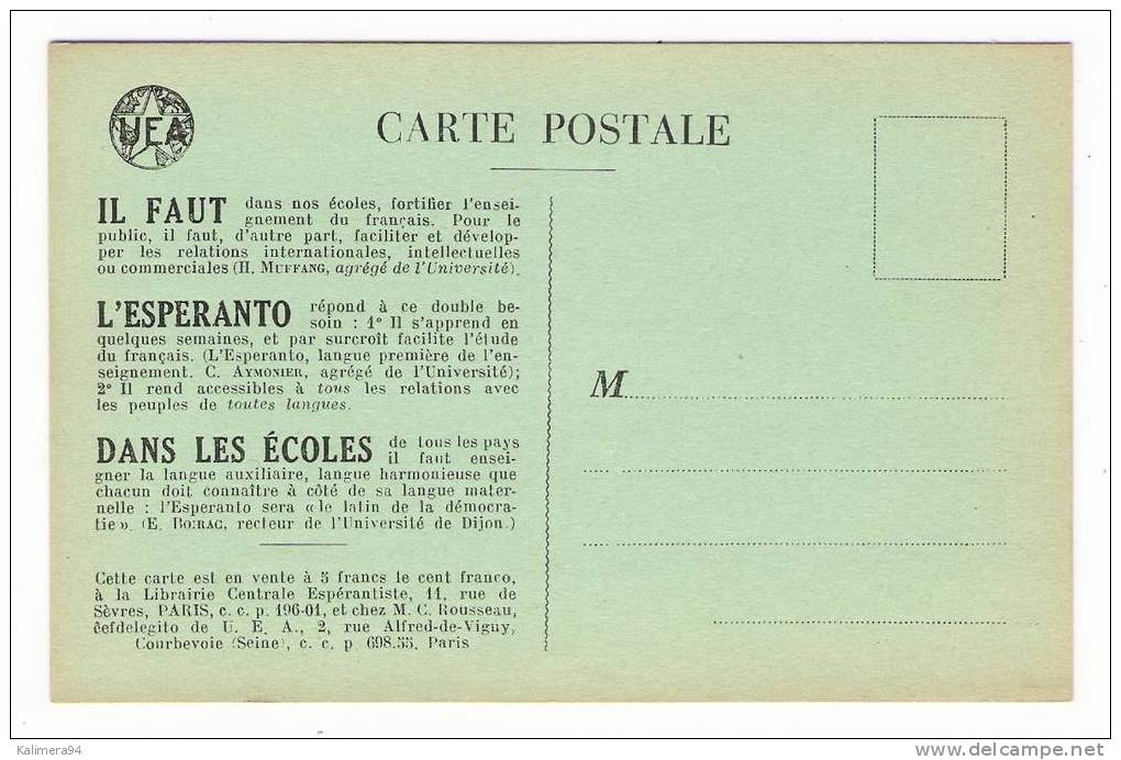 L´ ESPERANTO  /  CARTE  POSTALE  DE  PROPAGANDE  DE  L´ U.E.A.   ( Vers 1910 ) /  DOS  VIERGE  BLANC - Esperanto