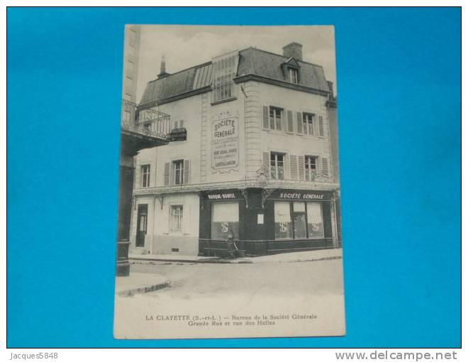 71) La Clayette - Bureau De La Sociétè Génèrale - Grande Rue Et Rue Des Halles - Année  - EDIT  Combier - France