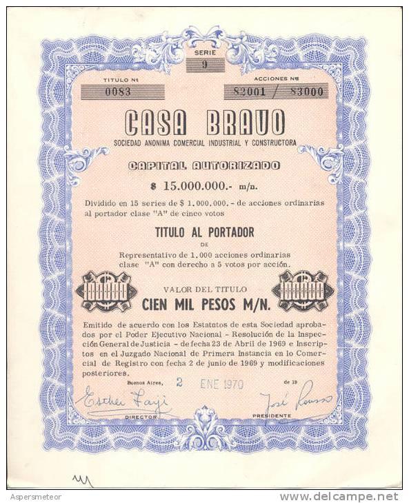 CASA BRAVO SOCIEDAD ANONIMA TITULO AL PORTADOR 1000 ACCIONES ORDINARIAS DE CIEN MIL PESOS CIRCA 1970 CUAC - Industrie
