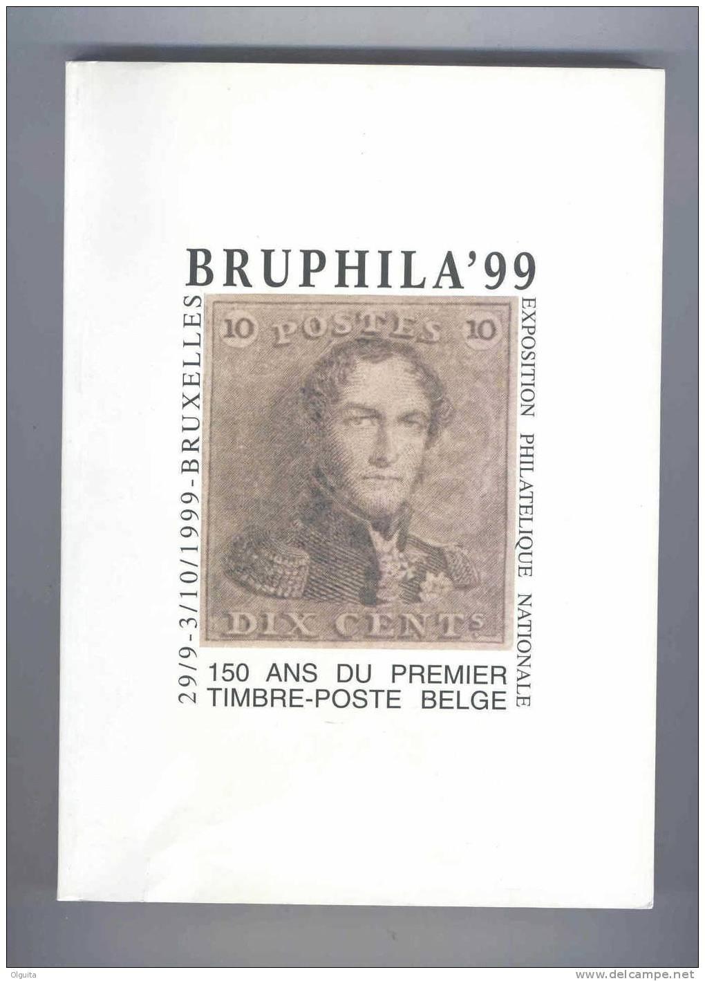 BELGIQUE Catalogue Exposition BRUPHILA  1999 ,  223 Pg  --  B0/149 - Autres Livres