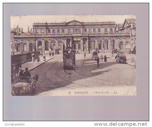 Cpa, Bordeaux , L' Hotel De Ville  , Voyagé - Bordeaux
