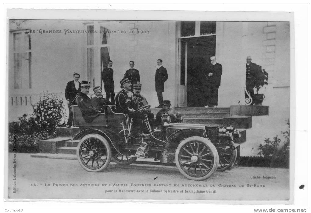 31 LES GRANDES MANOEUVRES DE 1903 LE PRINCE DES ASTURIES ET L'AMIRAL FOURNIER PARTANT EN AUTOMOBILE LE CHATEAU  ST ROME - Manovre