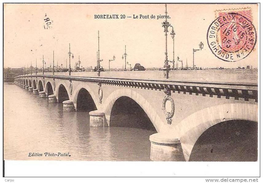 BORDEAUX. - Le Pont De Pierre. - Bordeaux