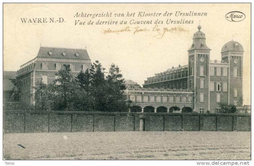 Wavre N-D - Achtergezicht Van Het Klooster Der Ursulinnen -1919 - Sint-Katelijne-Waver