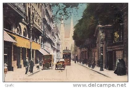 Carte 1915 Bordeaux - Rue Vital Carles - Voitures-tramways Publicité Bénédictine - Bordeaux