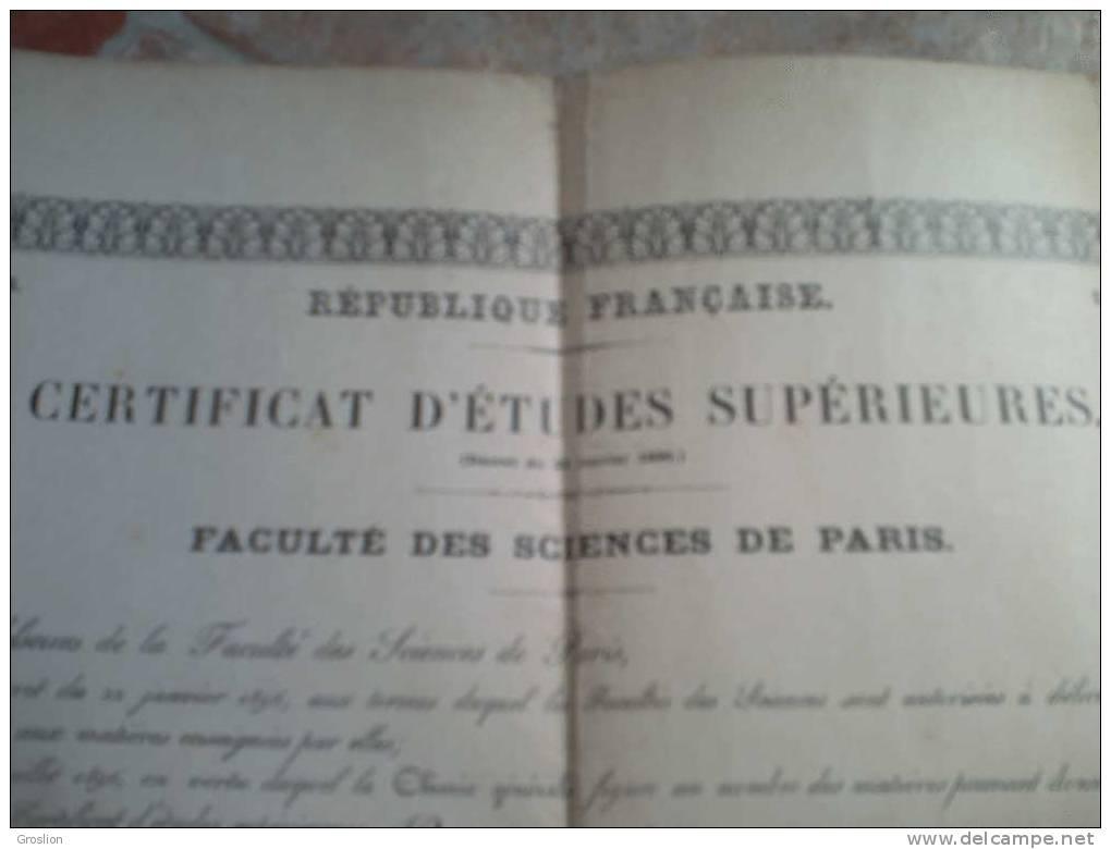 DIPLOME FACULTE DES SCIENCES DE PARIS CERTIFICAT D'ETUDES SUPERIEURES PARIS 1907 - Documentos Históricos