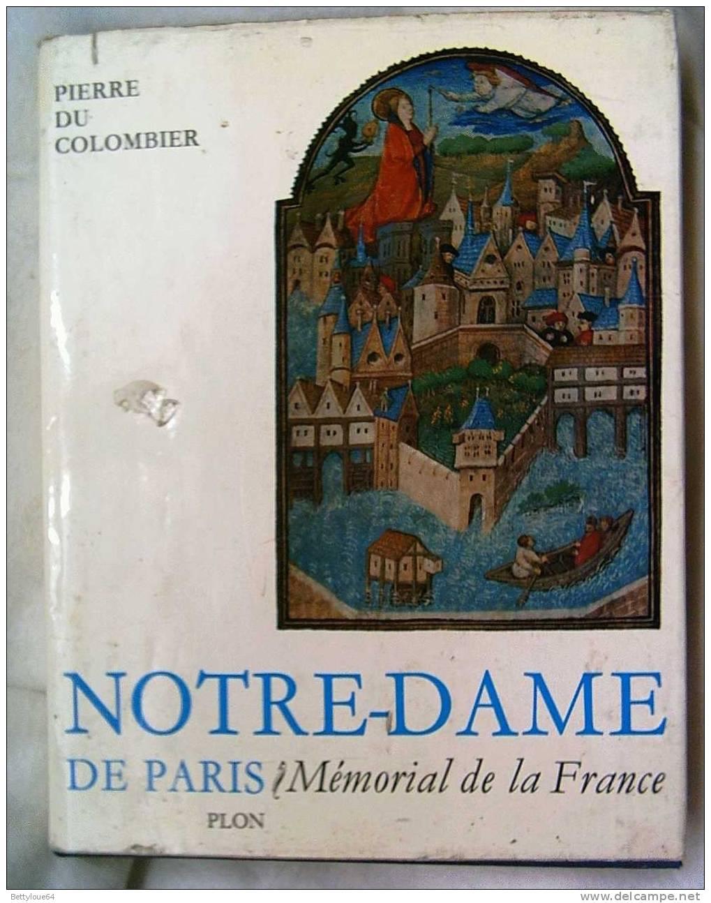 NOTRE-DAME MEMORIAL DE LA FRANCE   P. Du COLOMBIER PLON - Art