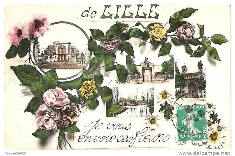 DE LILLE JE VOUS ENVOIE CES FLEURS 1913 ( R125 ) - Lille