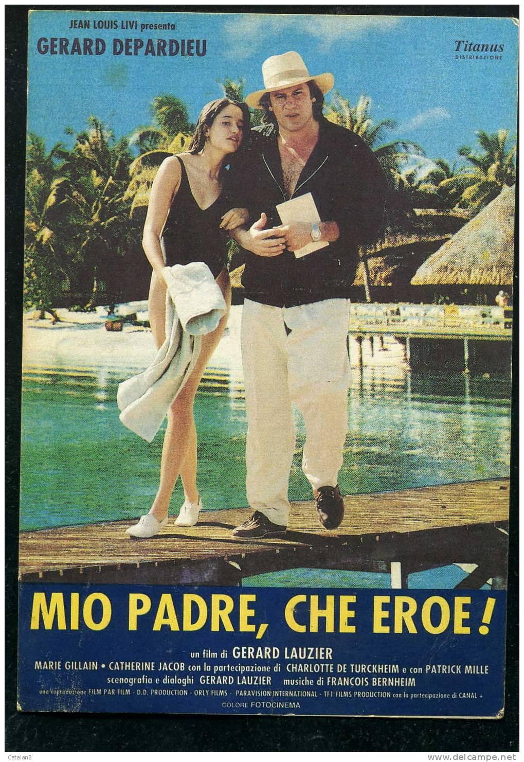 F943 LOCANDINA PUBBLICITA' CINEMA FILM MIO PADRE CHE EROE CON GERARD DEPARDIEU - Pubblicitari
