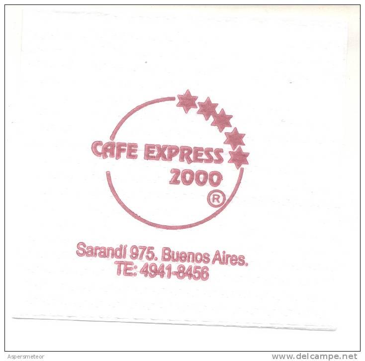 "SERVILLETA ""CAFE EXPRESSO 2000"" BUENOS AIRES REPUBLICA ARGENTINA RARE 9 X 9 CENTIMETROS RARE - Reclameservetten"