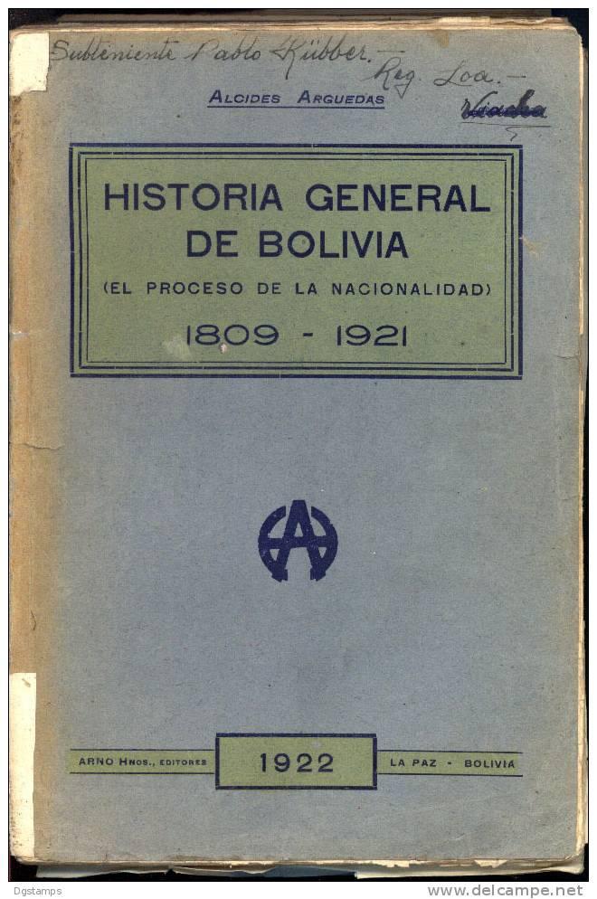 """Bolivia """"Historia General"""" 1809-1921 (El Proceso De La Nacionalidad). Arno Hnos, La Paz 1922. Alcides Arguedas - Storia E Arte"""