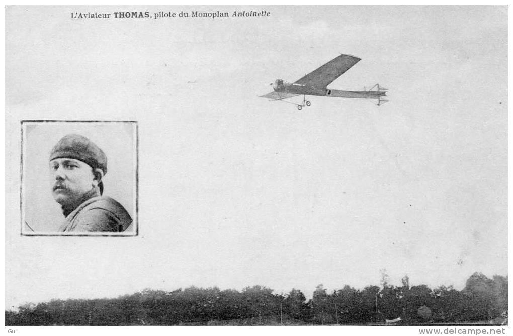 L´Aviateur THOMAS Sur Monoplan Antoinette-Aviation-Avion--*PRIX FIXE - Aviateurs
