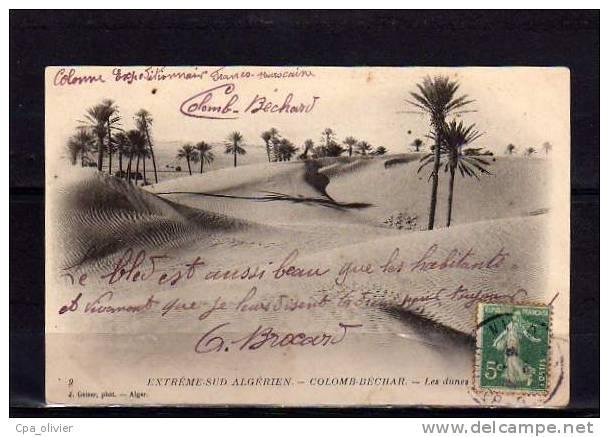 ALGERIE Colomb Béchar Dunes De Sable, Ed Geiser 9, Extrème Sud Oranais, 1908 - Bechar (Colomb Béchar)