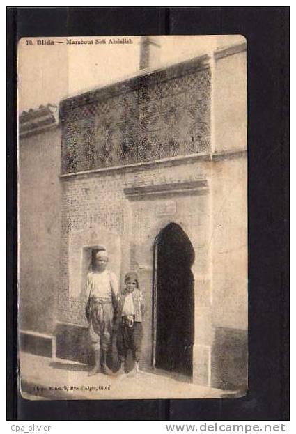 ALGERIE Blida Marabout Sidi Abdallah, Ed Minet 10, 191? - Blida