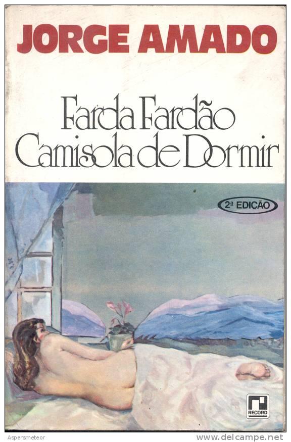 FARDA FARDAO CAMISOLA DE DORMIR. ROMANCE DE JORGE AMADO 2º EDIÇAO 1979 CUAC - Livres, BD, Revues