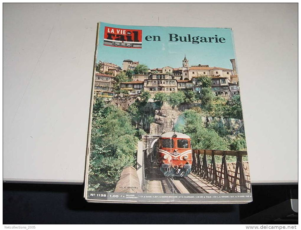 LA VIE DU RAIL N°1138 LES CHEMINS DE FER BULGARES - PARIS-SOFIA SUR LES TRACES DE L'ORIENT-EXPRESS - Newspapers