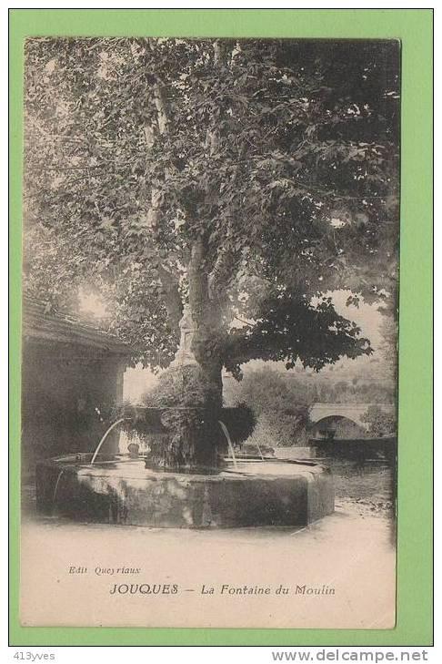 JOUQUES : La Fontaine Du Moulin, Edition Queyriaux - Non Classés