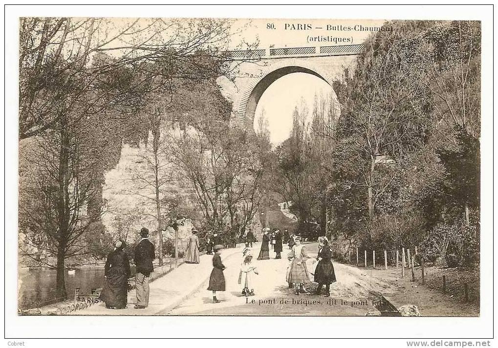 PARIS - Les Buttes Chaumont, Le Pont De Brique Dit Le Pont Fatal - Arrondissement: 19