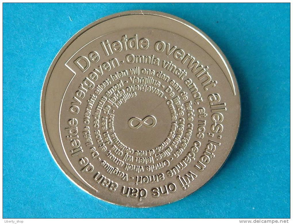 NEDERLANDSE HUWELIJKSPENNING / De Liefde Overwint Alles ; Laten Wij Ons Dan Aan De Liefde....etc ( 9.4 Gram / 30 Mm. ) ! - Royaux/De Noblesse