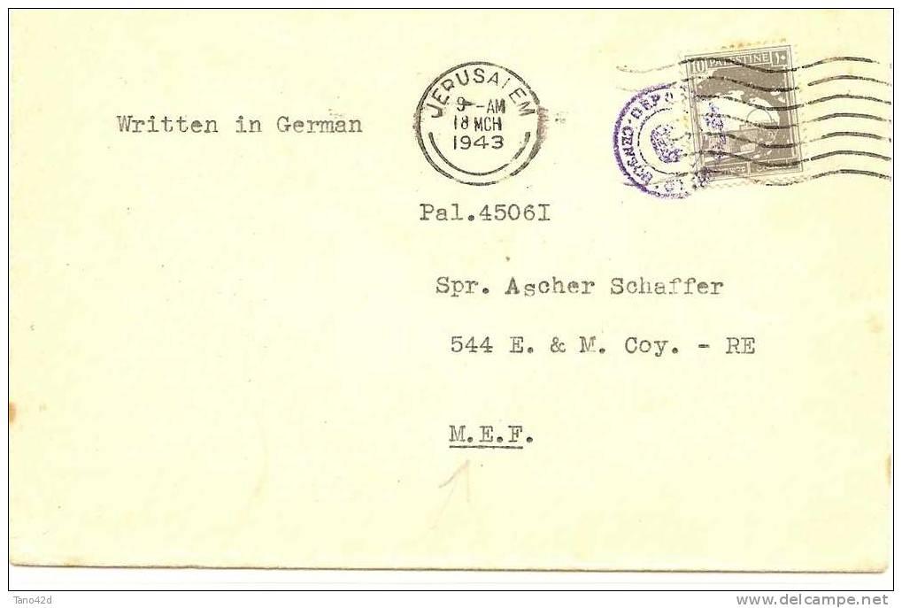 REF LBL2 - PALESTINE LETTRE JERUSALEM 18/3/1943 A DESTINATION DU M.E.F. CENSURE ANGLAISE - Palestine