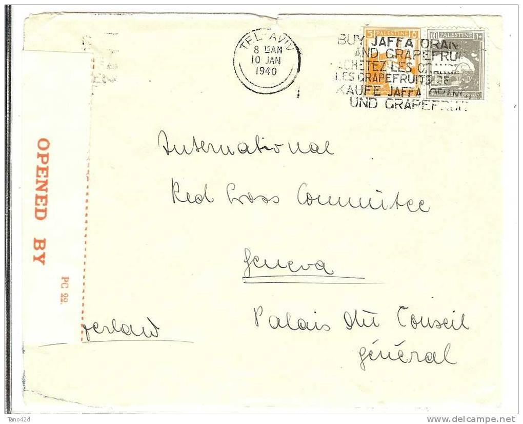 REF LBL2 - PALESTINE LETTRE POUR LA CROIX ROUGE INT.LE GENEVE - TEL AVIV  10/1/1940 CENSURE - Palestine