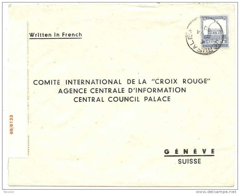 REF LBL2 - PALESTINE LETTRE POUR LA CROIX ROUGE INT.LE GENEVE - JERUSALEM  8/1/1940 CENSURE - Palestine