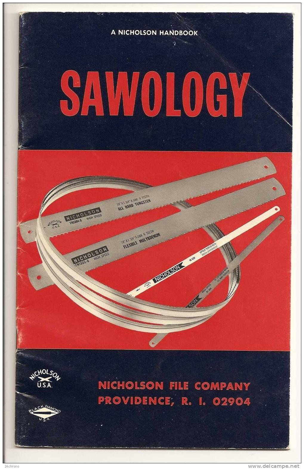 Catalogue Sur Les Lames De Scie, Sawology, Nicholson File Company, U.S.A., The Genealogy Of Saws (09-1265) - Livres, BD, Revues