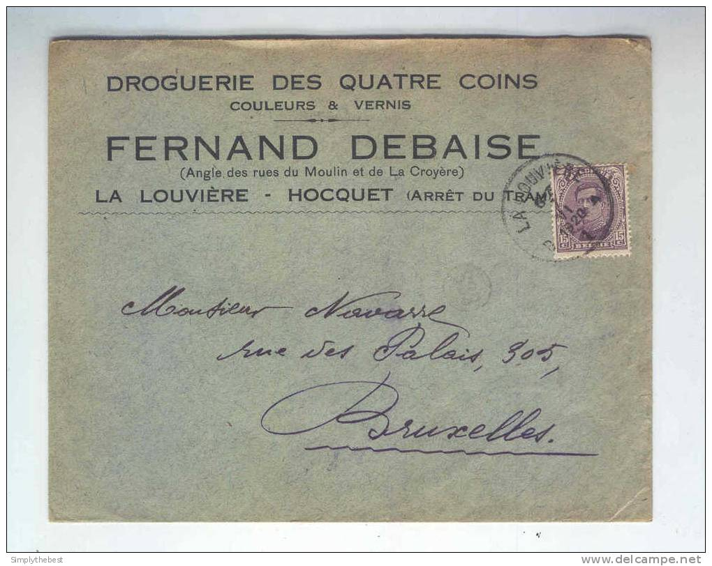 Lettre TP Albert 15 LA LOUVIERE 1920 - Entete Droguerie Des 4 Coins , Couleurs - Fernand Debaise   -- LL / 663 - 1915-1920 Albert I