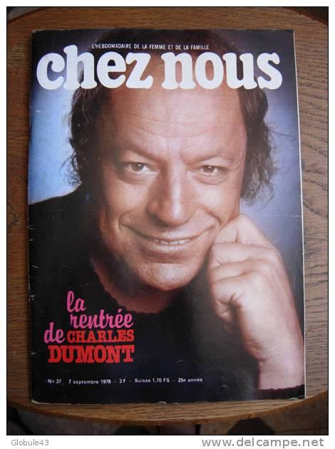 CHEZ NOUS N°37 SEPTEMBRE 1978  CHARLES DUMONT - Lifestyle & Mode