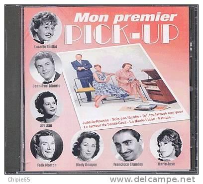 MON PREMIER PICK-UP : LAFFORGUE MARIE-JOSE DECKER PATACHOU PATRICE ET MARIO - BRETONNIERE MARTEN GENES MADY ROUGEY - Compilations
