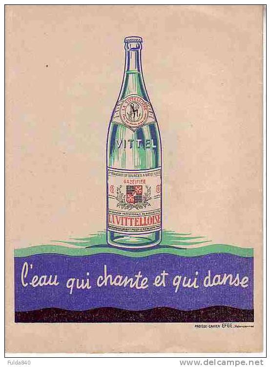 LA VITTELLOISE Désaltère La France Entière - L´eau Qui Chante Et Qui Danse.    (Protège Cahier Publicitaire) - Buvards, Protège-cahiers Illustrés