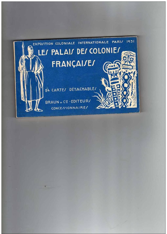 Exposition Coloniale Internationale Paris 1931; Les Palais Des Colonies Françaises; 24 Cartes Détachables, Voir Descrip - Expositions