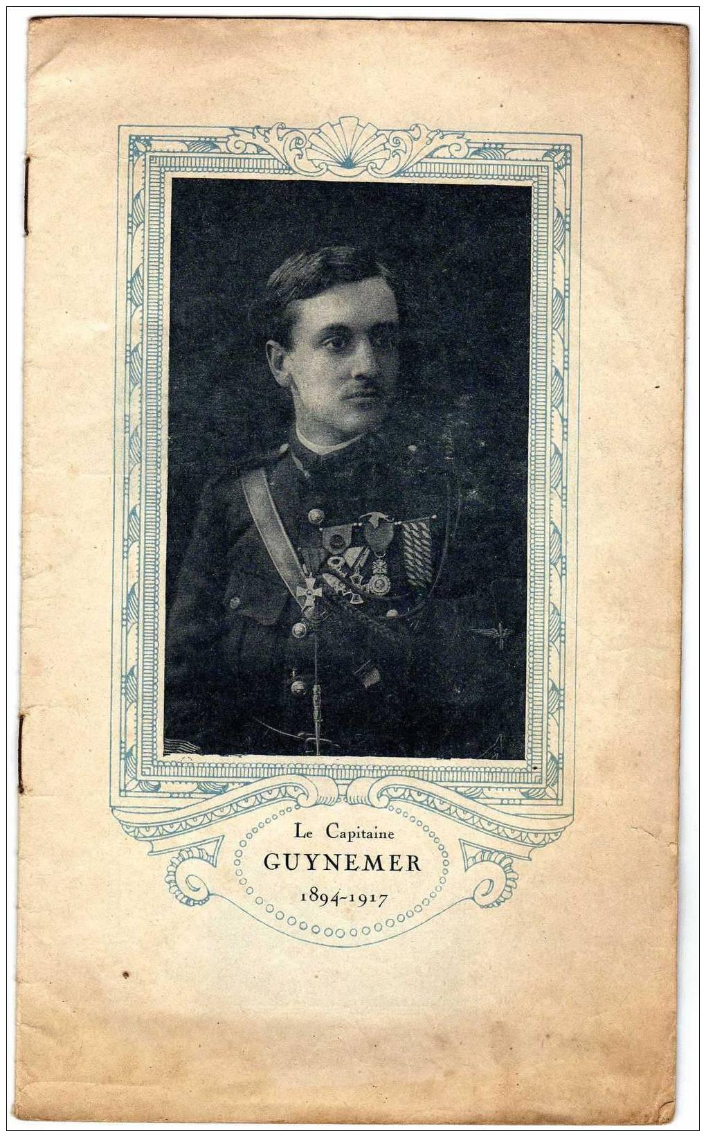 Brochure Ancienne Sur Georges GUYNEMER, Avant-propos De P. DESCHANEL De L´Académie Française, Préface Du Général PETAIN - Histoire
