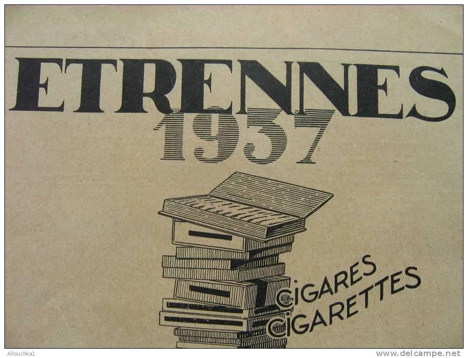 TABAC -PUBLICITE DE LA REGIE FRANCAISE DES TABACS  CAISSE AUTONOME D'AMORTISSEMENT SIGNEE PAUL COLIN: ETRENNES 1937- - Tabac (objets Liés)