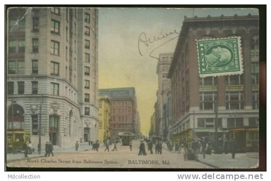 ETATS-UNIS BALTIMORE /  North Charles Street From Baltimore Street  /  Couleur - Baltimore