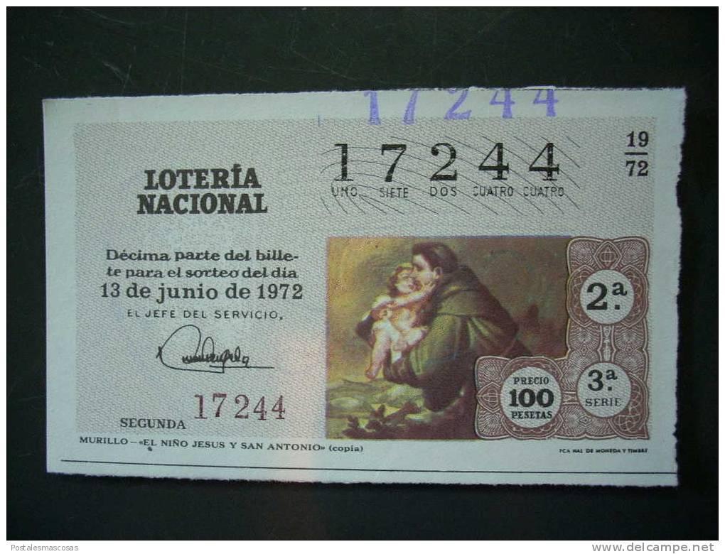 717 ESPAÑA LOTERÍA NACIONAL LOTERY LOTERIE MURILLO EL NIÑO JESUS Y SAN ANTONIO AÑO 1972 100 PESETAS - TENGO MÁS LOTERÍA - Billets De Loterie