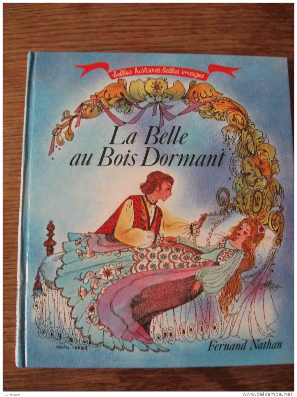 Histoire de la belle au bois dormant for La belle au bois flotte