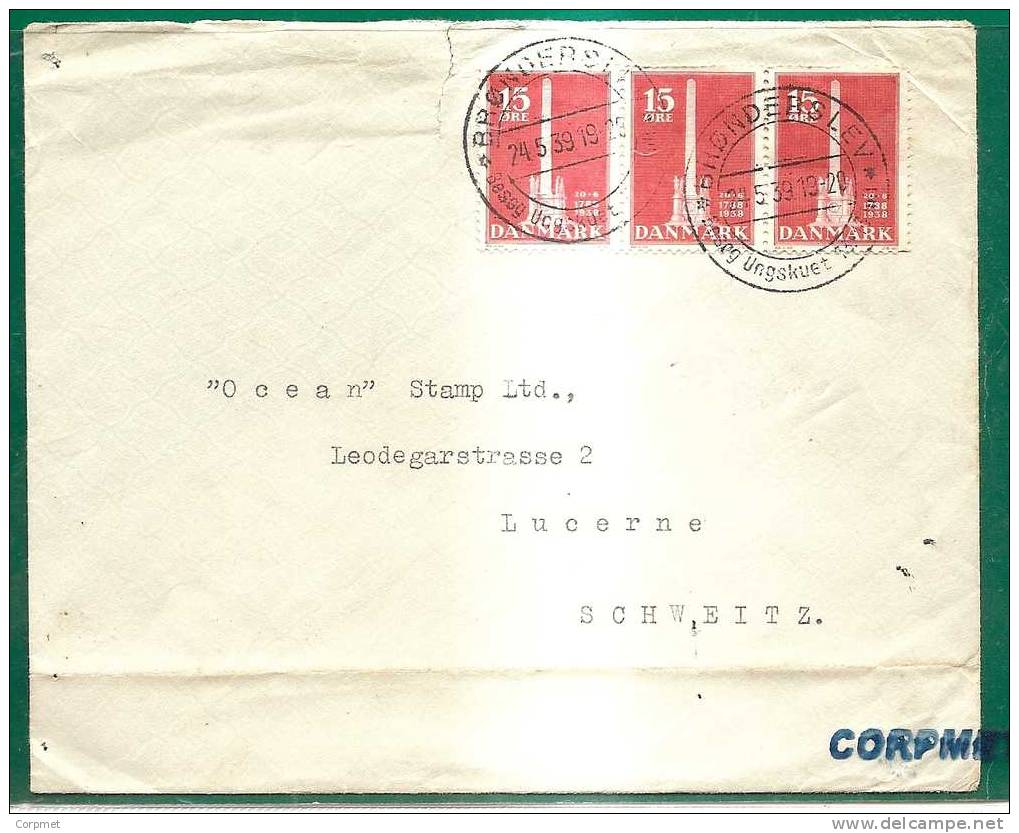 DANMARK - 1939 COVER With Trio Yvert # 253 - BRONDERSLEV To LUCERNE - 1913-47 (Christian X)